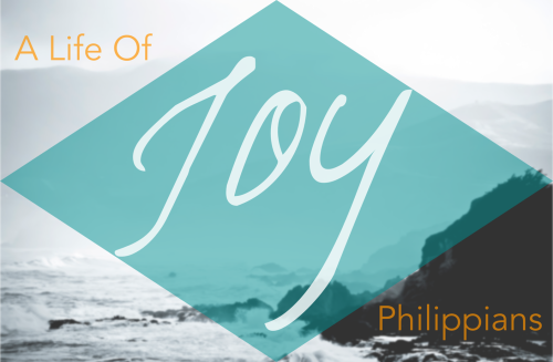 A Life of Joy - Philippians